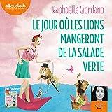 Le jour où les lions mangeront de la salade verte - Format Téléchargement Audio - 17,00 €