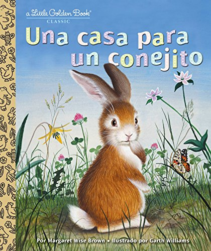 Una casa para un conejito (Little Golden Book) por Margaret Wise Brown