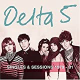 Songtexte von Delta 5 - Singles & Sessions 1979-81