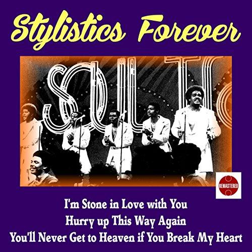 Stylistics Forever