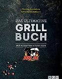 Das ultimative Grillbuch: Mit Rezepten & Tipps von BBQPit