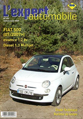 FIAT 500 depuis 07/2007 Essence 1.2l 8v Diesel 1.3l Multijet LEA485 – Juillet/Août 2009