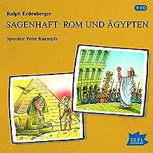 Sagenhaft: Rom und Ägypten