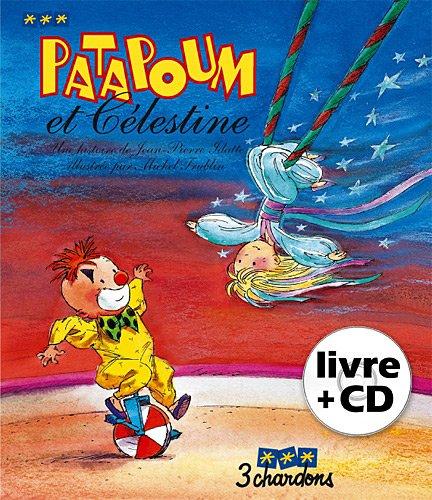 Patapoum et Célestine (1CD audio)