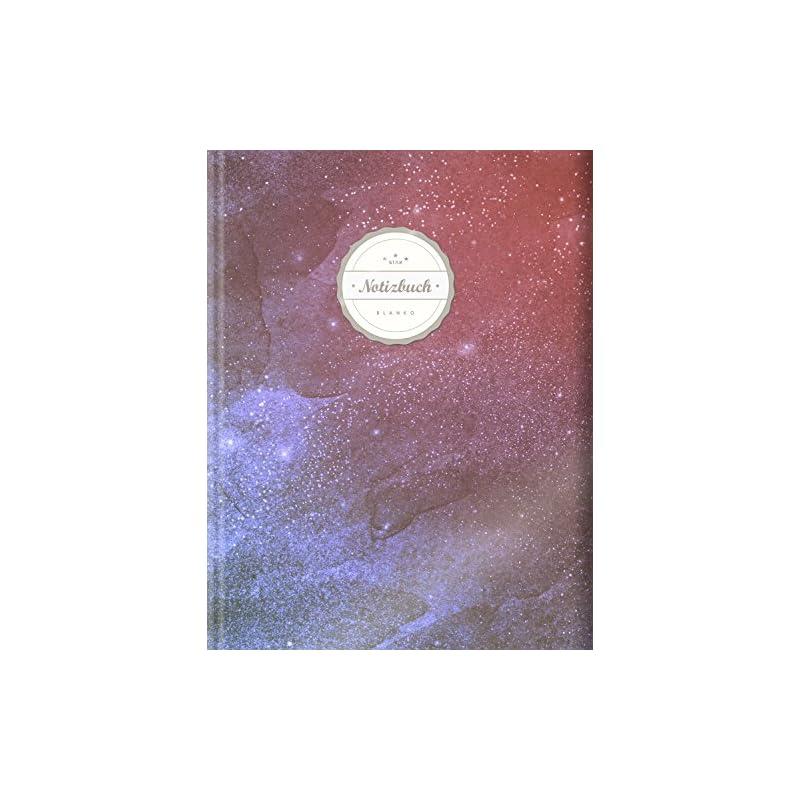 Blanko Notizbuch Star A4 156 Seiten Softcover Mit Register Seitenzahlen Leeres Notizheft Zum Selbstgestalten Zeichenbuch Skizzenbuch Blankobuch Malbuch Weltall