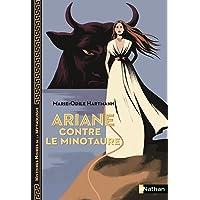 Ariane contre le Minotaure - Histoires noires de la Mythologie - Dès 12 ans (01)