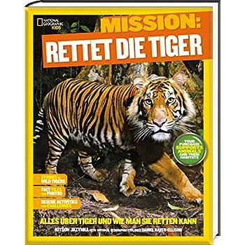 Mission: Rettet die Tiger - National Geographic KiDS