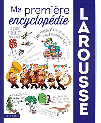 Ma première encyclopédie Larousse par Collectif