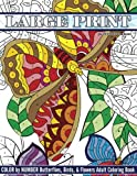 Large Print Color By Number Butterflies, Birds, and Flowers Adult Coloring Book: Volume 81 (Beautiful Adult Coloring Books)