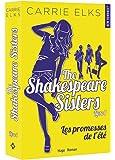The Shakespeare sisters - tome 1 Les promesses de l'été