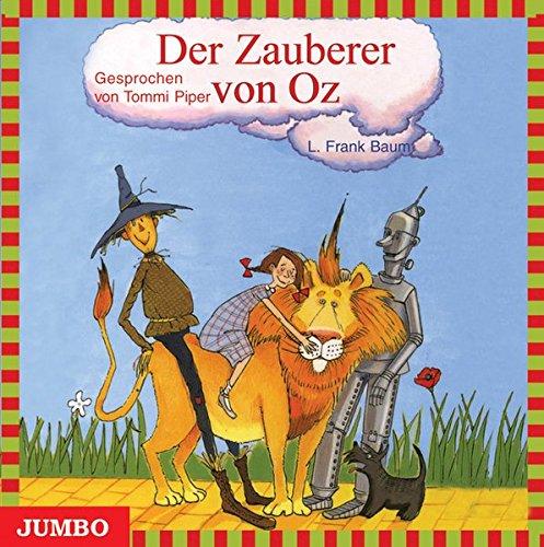 Der Zauberer von Oz. CD (Der Neue Von Zauberer Oz)
