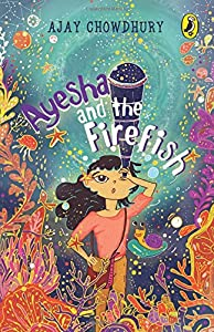 Ayesha and the Fire Fish