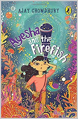 Ayesha and the Firefish