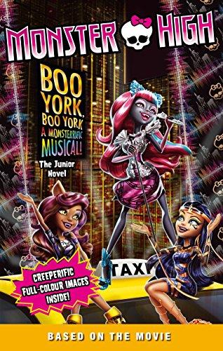 Monster High: Boo York, Boo York: The Junior Novel (English Edition)