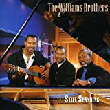 Songtexte von The Williams Brothers - Still Standing