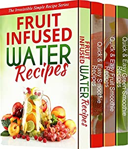 fruit water recipes healthy veggie fruit smoothies