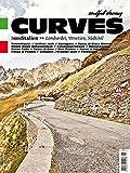 CURVES Norditalien: Band 3: Lombardei, Venetien, Südtirol - Stefan Bogner
