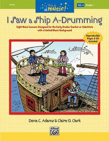 This Is Music!, Vol 4: I Saw a Ship A-Drumming (Book & CD)