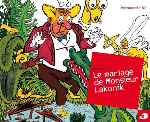 Le Mariage de Monsieur Lakonik