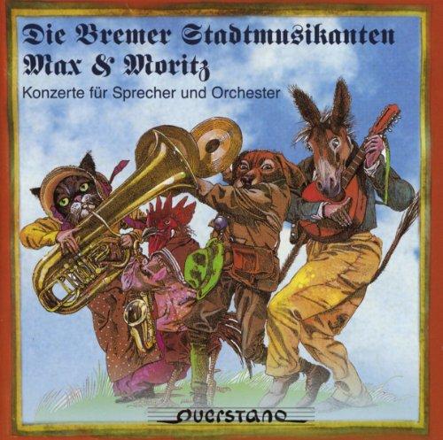 Bremer Stadtmusik / Max und Moritz