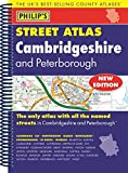 Philip's Street Atlas Cambridgeshire and Peterborough: Spiral Edition (Philip's Street Atlases)