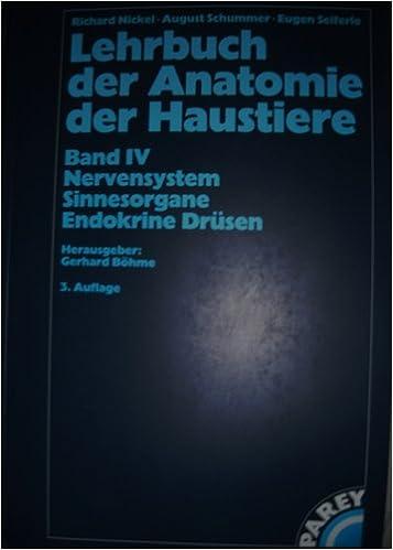 Lehrbuch der Anatomie der Haustiere: Nervensystem - Sinnesorgane ...