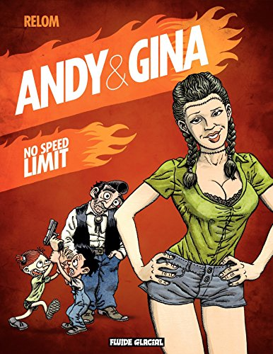Andy et Gina (Tome 5) - No speed limit