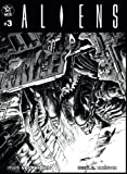 ALIENS: La série originale - Volume 3