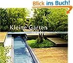 Kleine Gärten. Das große Ideenbuch (G...