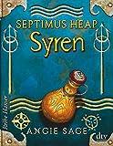 Septimus Heap - Syren (Reihe Hanser)