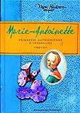 Marie-Antoinette: Princesse autrichienne à Versailles, 1769-1771
