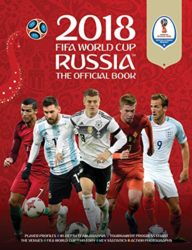 2018 FIFA World Cup Russia The Official Book (World Cup Russia 2018)