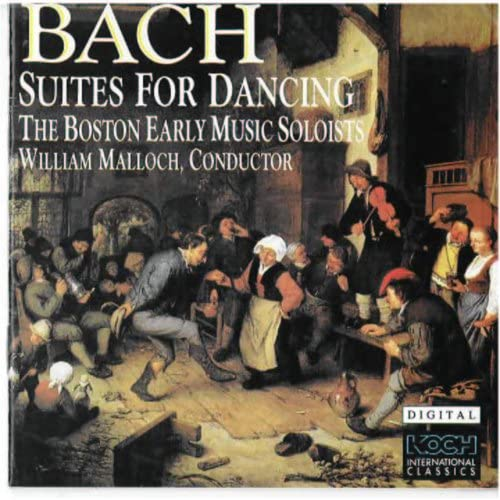 Bach Suits For Dancing - The Boston Early Music Soloists/Malloch