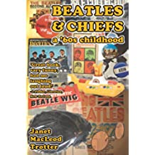 Beatles & Chiefs: a '60s Childhood (English Edition)