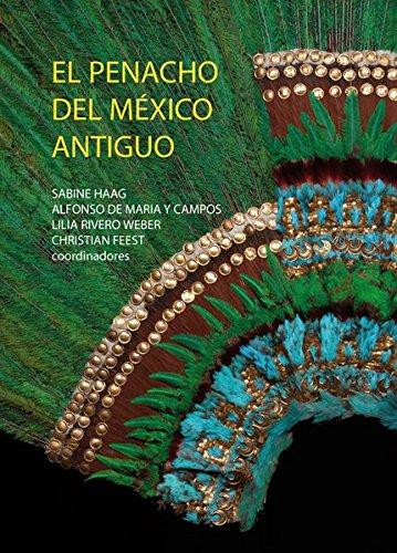 El penacho del México antiguo
