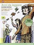 Anni da leggere. Ediz. verde. Per le Scuole superiori. Con e-book. Con espansione online