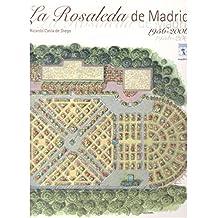 La rosaleda de Madrid 1956-2006