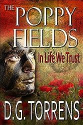 THE POPPY FIELDS BOOK #3 In Life We Trust (The Poppy Fields Trilogy)