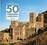 Catalunya. 50 Racons Emblemàtics (Khroma)