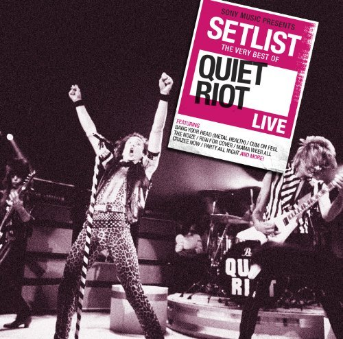 Setlist: the Very Best of By Quiet Riot (2013-05-24)