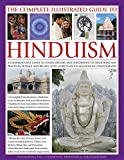 Complete Illustrated Guide to Hinduism
