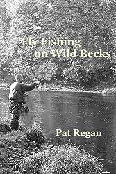 Fly fishing on wild becks