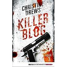 Killer Blog - Folge 3: Rache