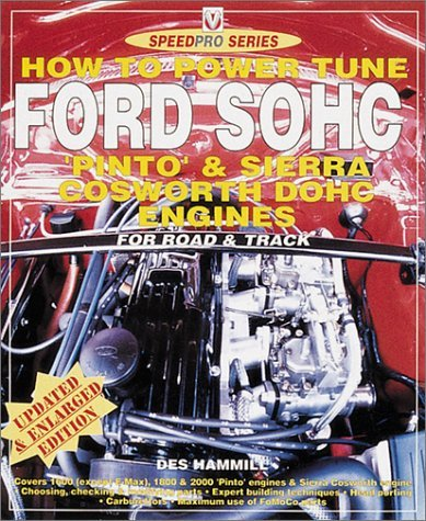 er Tune Ford Pinto Engines (including Cosworth) (SpeedPro Series) by Des Hammill (2001-08-09) ()