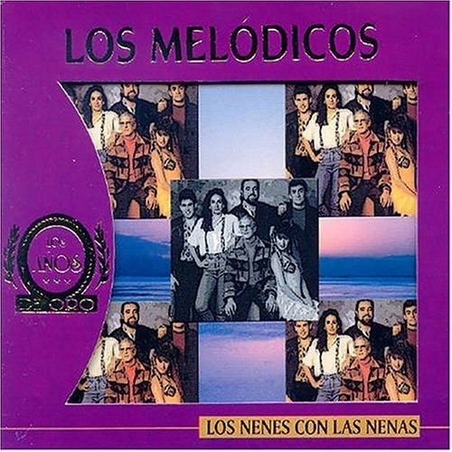 Nenes Con Las Nenas by Los Melodicos (2005-04-26)