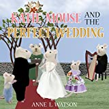 Katie Mouse and the Perfect Wedding