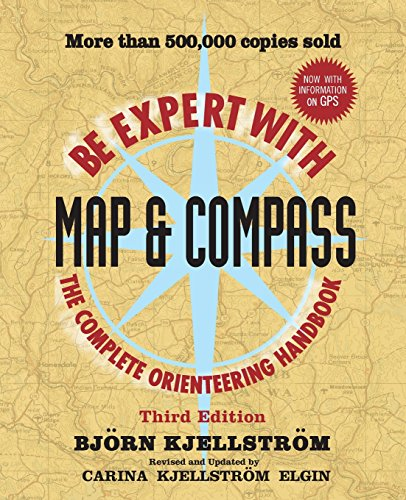 Be Expert with Map and Compass, 3rd Edition por Bjorn Kjellstrom
