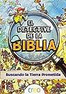 El detective de la Biblia: Buscando la tierra Prometida par Carroll