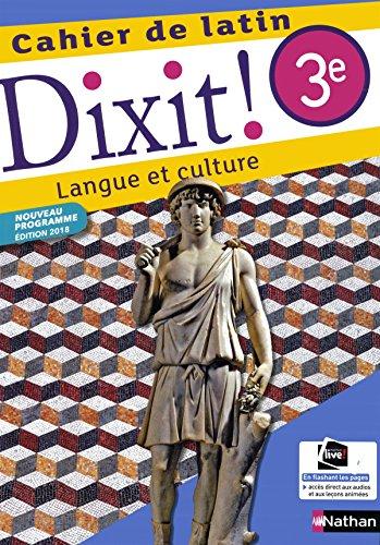 Dixit ! Cahier de latin 3e par Thomas Bouhours