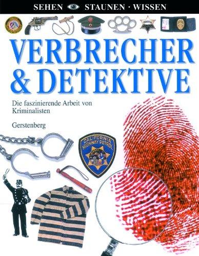 sehen-staunen-wissen-verbrecher-detektive